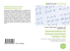 Représentations du Groupe Symétrique d'Indice Trois的封面