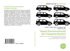 Bookcover of Impact Environnemental des Transports Routiers