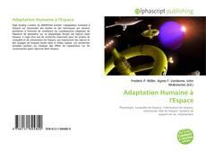 Bookcover of Adaptation Humaine à l'Espace