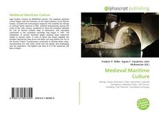 Bookcover of Medieval Maritime Culture