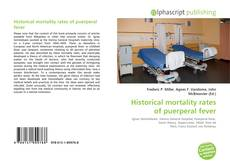 Bookcover of Historical mortality rates of puerperal fever