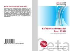 Bookcover of Rafaël Dias (Footballer Born 1991)