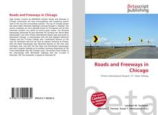 Bookcover of Roads and Freeways in Chicago