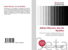 Bookcover of Adrien Maurice, duc de Noailles