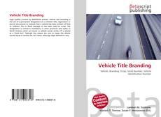 Borítókép a  Vehicle Title Branding - hoz