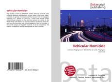 Bookcover of Vehicular Homicide