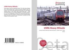 Bookcover of USRA Heavy Mikado