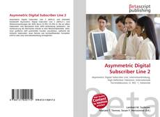 Couverture de Asymmetric Digital Subscriber Line 2