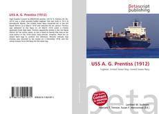 Bookcover of USS A. G. Prentiss (1912)