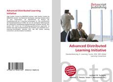 Bookcover of Advanced Distributed Learning Initiative