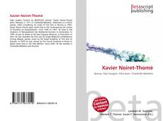 Bookcover of Xavier Noiret-Thomé