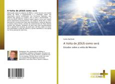 Capa do livro de A Volta de JESUS como será