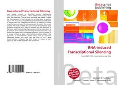 Couverture de RNA-induced Transcriptional Silencing