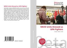 Bookcover of NKVD Units Dressed as UPA Fighters