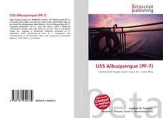 Portada del libro de USS Albuquerque (PF-7)