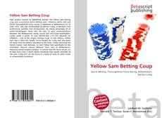 Bookcover of Yellow Sam Betting Coup