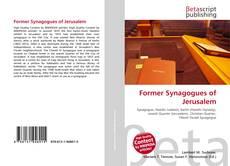 Buchcover von Former Synagogues of Jerusalem