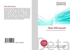 Bookcover of Xbox 360 Launch
