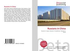 Bookcover of Russians in China