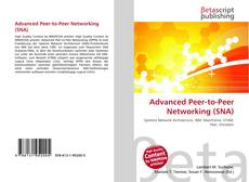 Bookcover of Advanced Peer-to-Peer Networking (SNA)
