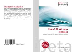 Bookcover of Xbox 360 Wireless Headset