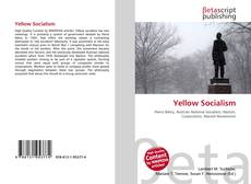Bookcover of Yellow Socialism