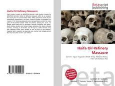 Bookcover of Haifa Oil Refinery Massacre
