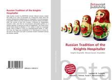 Copertina di Russian Tradition of the Knights Hospitaller