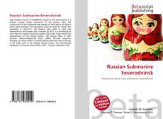 Bookcover of Russian Submarine Severodvinsk