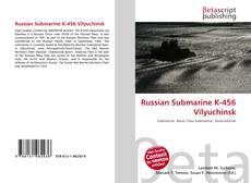 Bookcover of Russian Submarine K-456 Vilyuchinsk