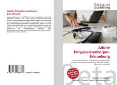 Buchcover von Adulte Polyglucosankörper-Erkrankung
