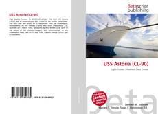 Bookcover of USS Astoria (CL-90)