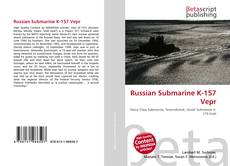 Bookcover of Russian Submarine K-157 Vepr