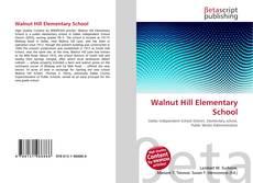 Bookcover of Walnut Hill Elementary School