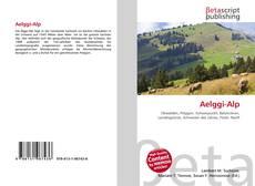 Couverture de Aelggi-Alp