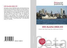 Buchcover von USS Aurelia (AKA-23)