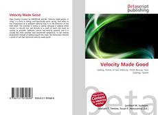 Bookcover of Velocity Made Good