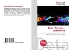Portada del libro de Saint- Antoine—Westmount
