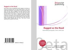 Bookcover of Ragged as the Road