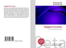 Bookcover of Ragged & Ecstatic