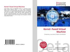 Bookcover of Kernel- Pased Virtual Machine