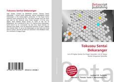 Portada del libro de Tokusou Sentai Dekaranger