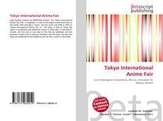 Bookcover of Tokyo International Anime Fair