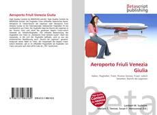 Bookcover of Aeroporto Friuli Venezia Giulia