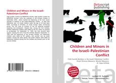 Children and Minors in the Israeli–Palestinian Conflict的封面