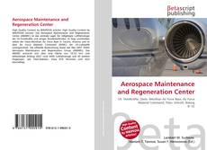 Couverture de Aerospace Maintenance and Regeneration Center