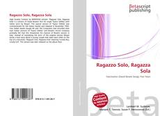 Обложка Ragazzo Solo, Ragazza Sola