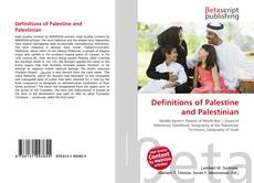 Bookcover of Definitions of Palestine and Palestinian