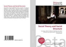 Bookcover of Social Theory and Social Structure