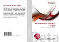 Road Warriors (Atlantic League)的封面